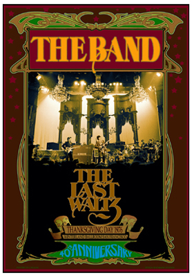 The Band Last Waltz 40th anniversary poster